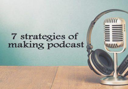 7-استراتژی-ساخت-پادکست